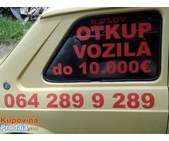 OTKUP AUTOMOBILA DO 10 000 EURA  064 289 9 289