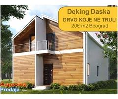 Akcija - Deking Daska - 20€ m2 Beograd